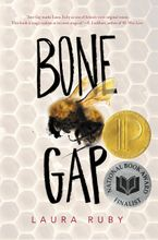 Bone Gap Hardcover  by Laura Ruby