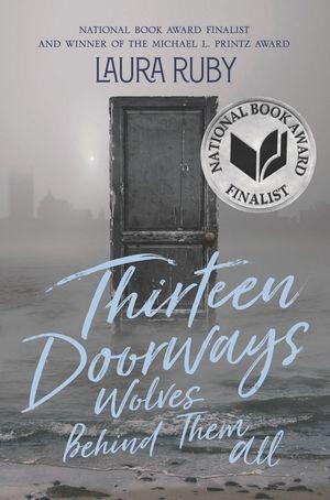 Thirteen Doorways, Wolves Behind Them All book image
