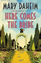 Here Comes the Bribe Hardcover  by Mary Daheim