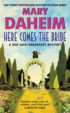 Here Comes the Bribe Paperback  by Mary Daheim