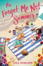 The Forget-Me-Not Summer Hardcover  by Leila Howland