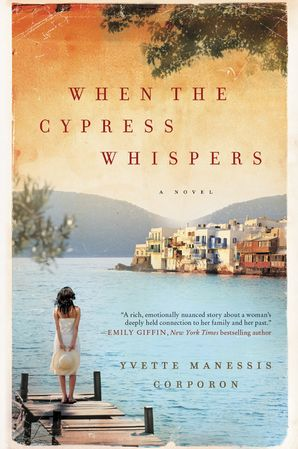 When the Cypress Whispers: A Novel