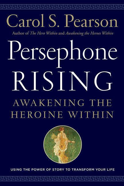 Persephone Rising Carol S Pearson Hardcover border=