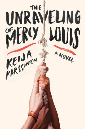 The Unraveling of Mercy Louis book image