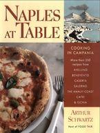 Naples at Table eBook  by Arthur Schwartz