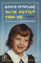 You're Better Than Me Paperback  by Bonnie McFarlane
