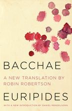 Bacchae Hardcover  by Euripides