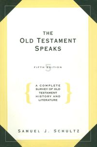 the-old-testament-speaks-fifth-edition