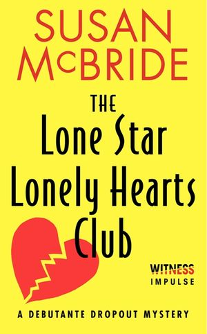 The Lone Star Lonely Hearts Club book image