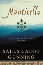 Monticello Hardcover  by Sally Cabot Gunning