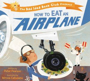 How to Eat an Airplane book image