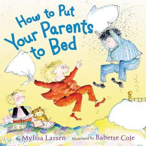 How to Put Your Parents to Bed book image