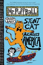 Mr. Puffball: Stunt Cat Across America Hardcover  by Constance Lombardo
