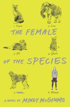 The Female of the Species Hardcover  by Mindy McGinnis