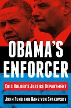Obama's Enforcer Hardcover  by John Fund