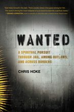 Wanted Hardcover  by Chris Hoke