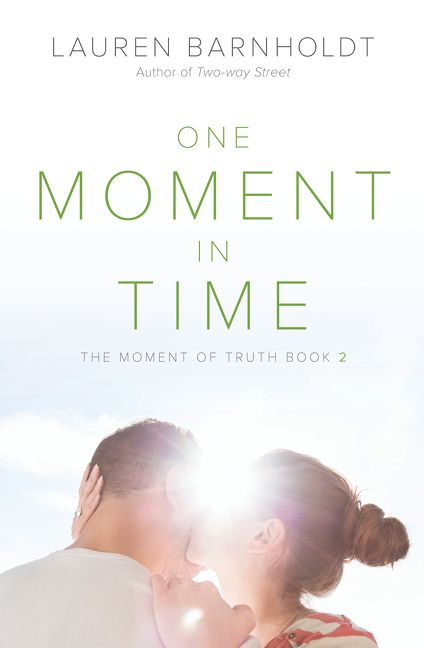 One Moment In Time Lauren Barnholdt E Book