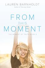 From This Moment Paperback  by Lauren Barnholdt