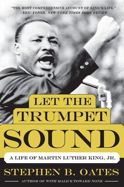 Let the Trumpet Sound - Stephen B  Oates - Paperback