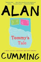 Tommy's Tale Paperback  by Alan Cumming