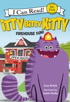 Itty Bitty Kitty: Firehouse Fun Hardcover  by Joan Holub