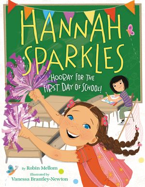 Hannah Sparkles: Hooray for the First Day of School! book image