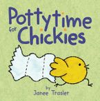 Pottytime for Chickies eBook  by Janee Trasler