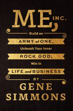 Me, Inc. Hardcover  by Gene Simmons
