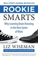 Rookie Smarts Hardcover  by Liz Wiseman