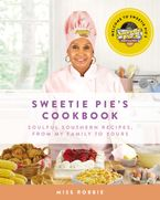 Sweetie Pie's Cookbook Hardcover  by Robbie Montgomery