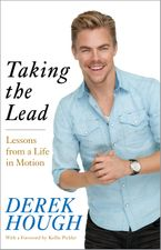 Taking the Lead Hardcover  by Derek Hough