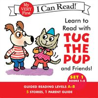 Learn to Read with Tug the Pup and Friends! Set 1: Books 1-5