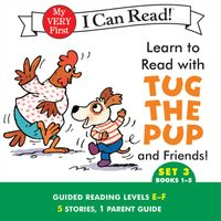 Learn to Read with Tug the Pup and Friends! Set 3: Books 1-5
