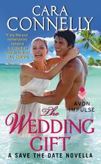 THE WEDDING GIFT - Cara Connelly