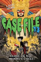 Case File 13 #4: Curse of the Mummy's Uncle Hardcover  by J. Scott Savage