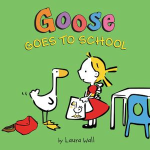 Goose Goes to School book image