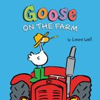 Goose on the Farm Board Book