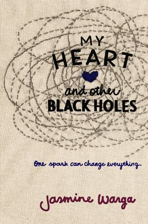 My Heart and Other Black Holes book image