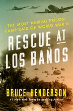Rescue at Los Baños Hardcover  by Bruce Henderson