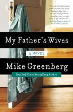 My Father's Wives Hardcover  by Mike Greenberg