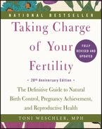 Taking Charge of Your Fertility, 20th Anniversary Edition Paperback  by Toni Weschler