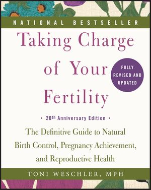 Taking Charge of Your Fertility, 20th Anniversary Edition book image
