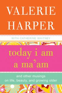 today-i-am-a-maam