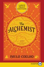 The Alchemist 25th Anniversary Paperback LTE by Paulo Coelho