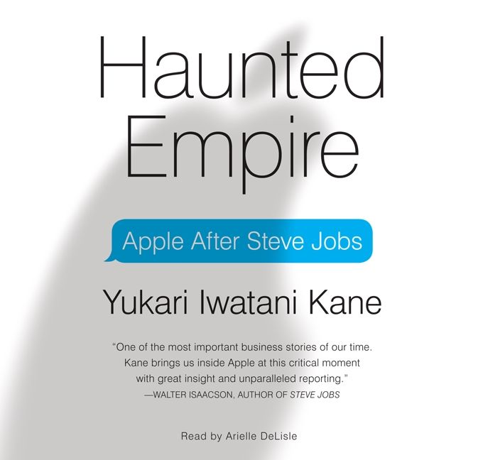 Book cover image: Haunted Empire: Apple After Steve Jobs