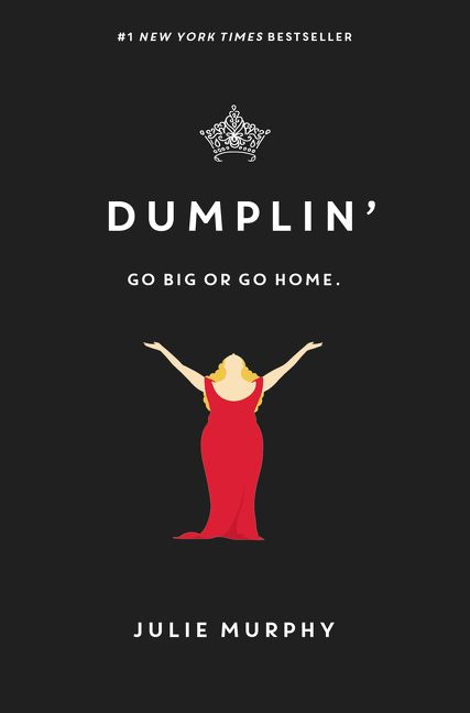 Dumplin by Julie Murphy - The 29 Best YA Book Covers of 2015 As Chosen By Epic Reads Designers