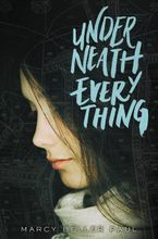 Underneath Everything Hardcover  by Marcy Beller Paul