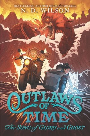 Outlaws of Time #2: The Song of Glory and Ghost book image