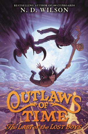 Outlaws of Time #3: The Last of the Lost Boys book image