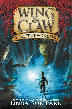 Wing & Claw #1: Forest of Wonders book image